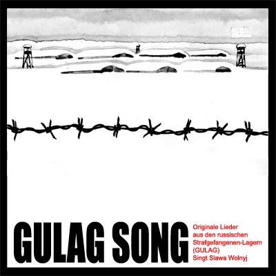 Gulag Song