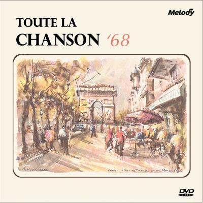 Toute La Chanson '68