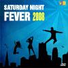Saturday Night Fever. 2008